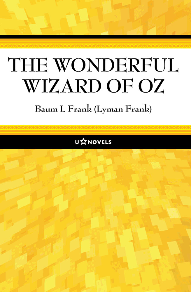 The Wonderful Wizard of Oz - New Edition