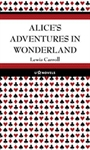 Alice In Wonderland - New Edition, a Personalized Classic Novel
