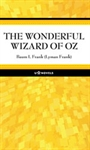 The Wonderful Wizard of Oz - New Edition, a Personalized Classic Novel